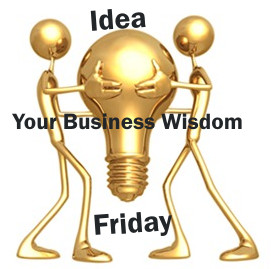 Ideafriday_yourbusinesswisdom